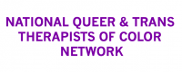 National Queer and Trans Therapists of Color Network profile