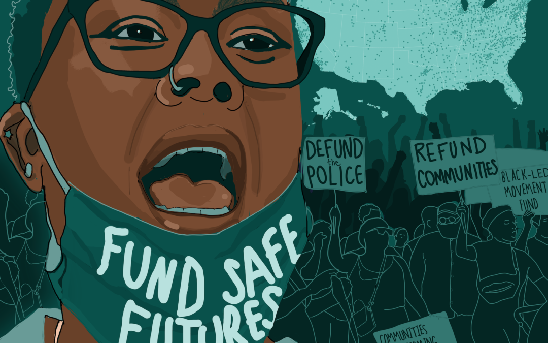 Fund Safe Futures: Lessons from Organizing Since the 2020 Uprisings