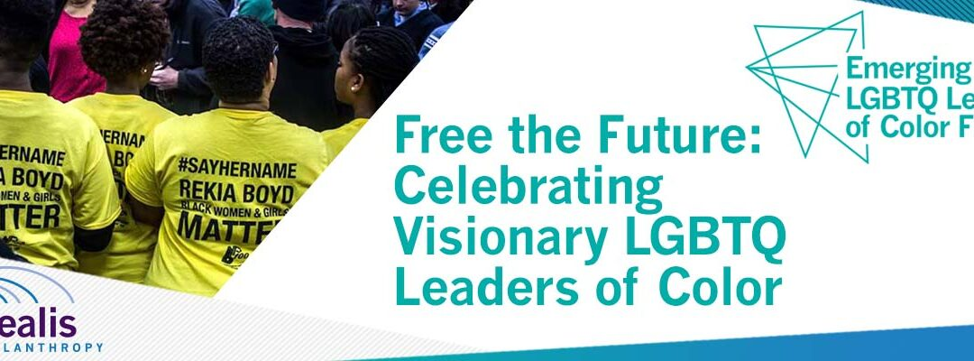 Free the Future: the ELLC Fund Celebrates Visionary LGBTQ Leaders of Color